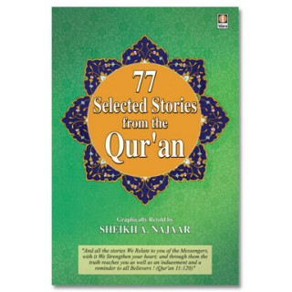 77 Selected stories from the Quran By Sheikh A. Najaar