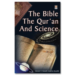 The Bible, Quran and Science - Maurice Bucaille