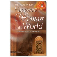 You can be the happiest woman in the world