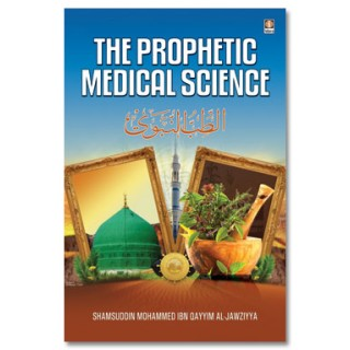 The Prophetic Medical Science - Tibbe Nabawi - English