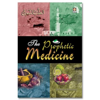 The Prophetic Medicine - Ibn Al-Qayyim