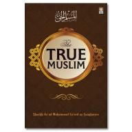 The True Muslim