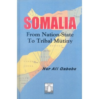 Somalia: From Nation-State To Tribal Mutiny