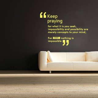 Islamic Quote Keep Praying Wall Decal